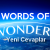 Words Of Wonders Wow General Carrera Gölü Cevapları